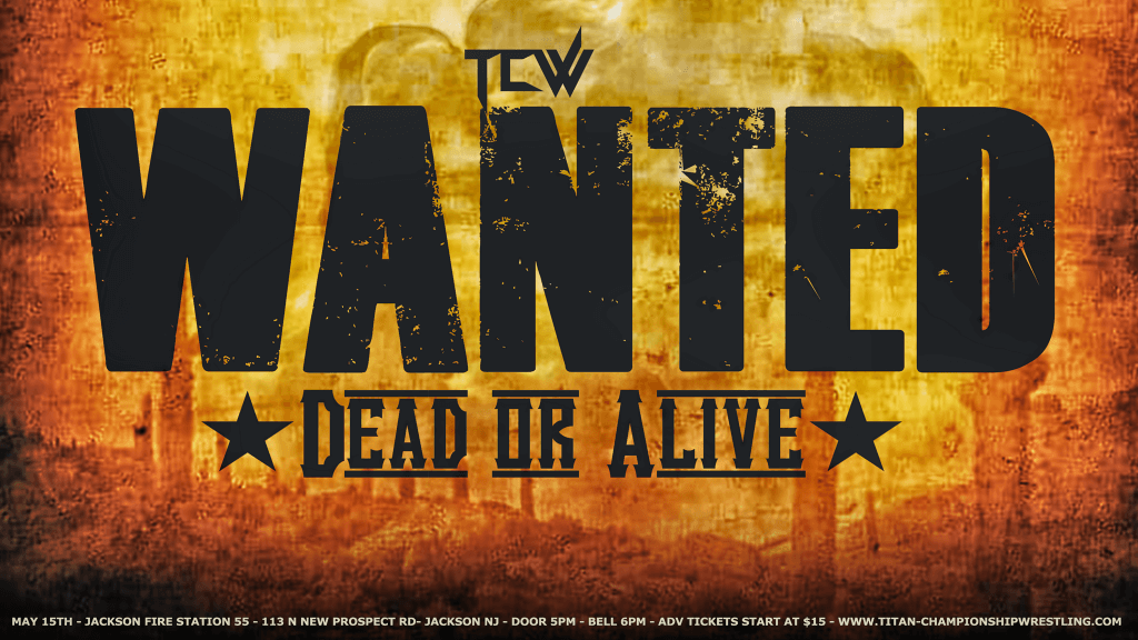 15-5-2021_tcw_wanted_dead_or_alive_flier